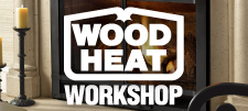 Wood Heat Workshop